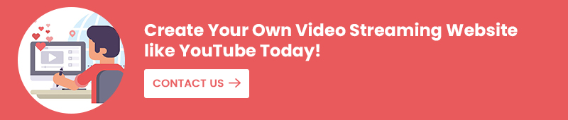 Create Your Own Video Streaming Website like YouTube