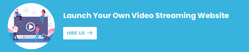 Launch Your Own Video Streaming Website