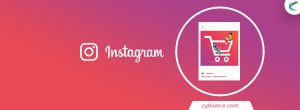Everything You Should Know about Instagram Checkout Feature for the Payment