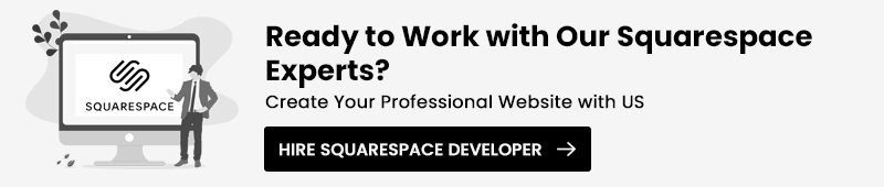 Hire Squarespace Developer